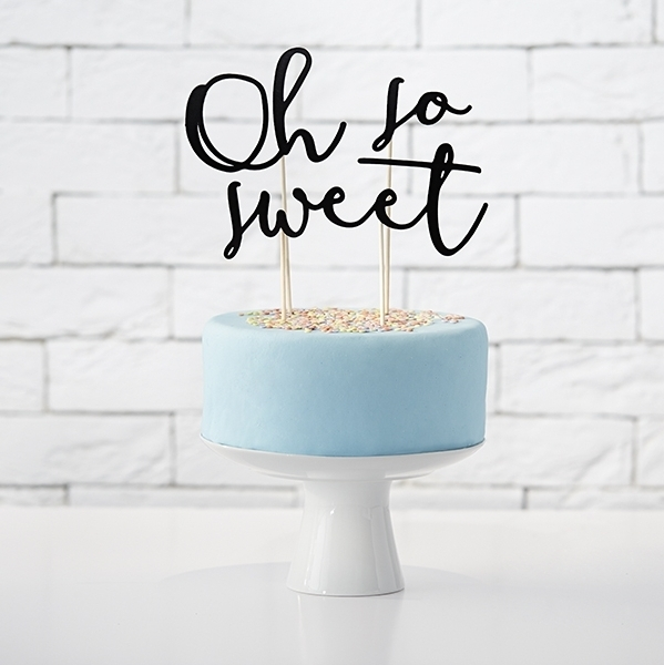 "Cake Topper ""Oh so sweet"""